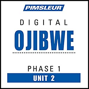 Ojibwe Phase 1, Unit 02 Audiobook