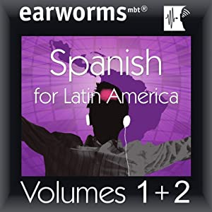 Rapid Spanish (Latin American): Volumes 1 & 2 | [earworms Learning]