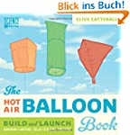 The Hot Air Balloon Book: Build and L...