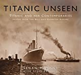 img - for Titanic Unseen: Images from the Bell and Kempster Albums book / textbook / text book