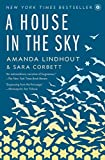 img - for A House in the Sky: A Memoir book / textbook / text book