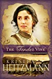 Tender Vine, The (Diamond of the Rockies Book #3)