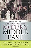 A History of the Modern Middle East, 5th Edition