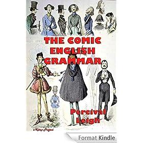 The Comic English Grammar: Illustrated (English Edition)