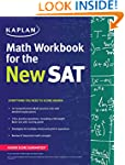 Kaplan Math Workbook for the New SAT...