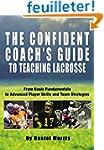 The Confident Coach's Guide to Teachi...
