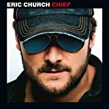 Eric Church Chief [VINYL]