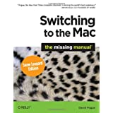 Switching to the Mac: The Missing Manual, Snow Leopard Edition ~ David Pogue