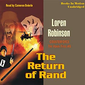 The Return of Rand: Hawk File, Book 6 | [Loren Robinson]