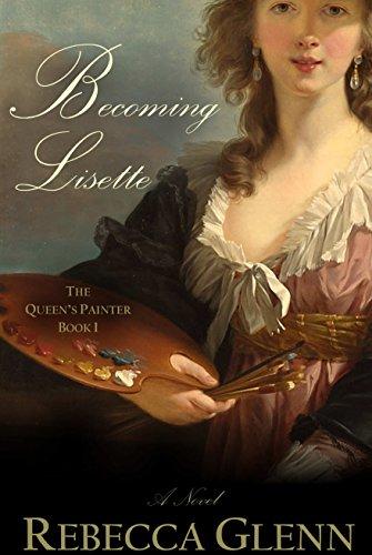 Becoming Lisette by Rebecca Glenn