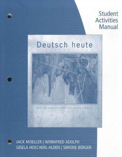 Student Activities Manual for Moeller's Deutsch Heute:...