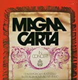 In Concert by Magna Carta (2007-10-31)
