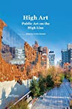 img - for High Art: Public Art on the High Line book / textbook / text book