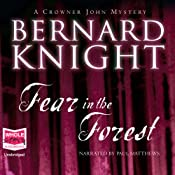 Fear in the Forest: A Crowner John Mystery, Book 7 | [Bernard Knight]