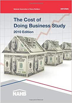 The Cost Of Doing Business Study, 2010 Edition