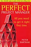 img - for The Perfect Project Manager (Perfect) book / textbook / text book