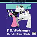 The Adventures of Sally (       UNABRIDGED) by P.G. Wodehouse Narrated by Jonathan Cecil