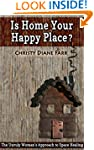 Is Home Your Happy Place?: The Unruly...