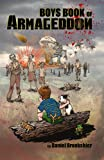 Daniel Brookshier Boys Book of Armageddon: Laughter, fun, and making money when the world ends: 1