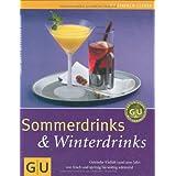 """Sommerdrinks & Winterdrinksvon """"Tanja Dusy"""""""