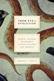 "Kimberly A. Hamlin, ""From Eve to Evolution: Darwin, Science, and Women's Rights in Gilded Age America"" (U Chicago Press, 2014)"