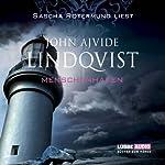 Menschenhafen | John Ajvide Lindqvist
