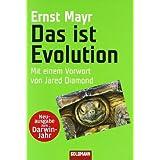 """Das ist Evolution: Mit einem Vorwort von Jared Diamondvon """"Ernst Mayr"""""""