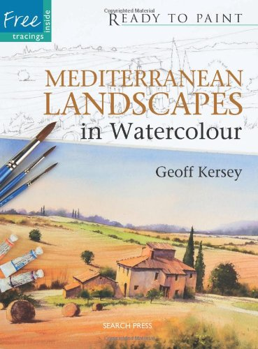 Mediterranean Landscapes in Watercolour (Ready
