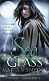 Sea Glass (Opal Cowan Trilogy - Book 2) (MIRA)