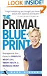 The Primal Blueprint: Reprogramme you...