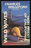 High Priest of California/Wild Wives (0575047267) by Willeford, Charles