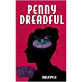 Penny Dreadful Multipack Vol. 4 (Illustrated. Annotated. Includes 'Frankenstein (1818 Uncensored Version), 'String of Pearls (Sweeney Todd) and 'Lady or the Tiger?') (Penny Dreadful Multipacks) ~ Mary Shelley