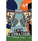 [ [ [ Twin Formation[ TWIN FORMATION ] By Tremblay, Christopher ( Author )Sep-05-2008 Paperback
