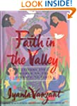 Faith in the Valley: Lessons for Wome...