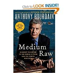 Medium Raw - Anthony Bourdain