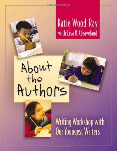 About the Authors: Writing Workshop with Our Youngest...