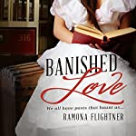 Banished Love: Banished Saga, Book 1 | Ramona Flightner