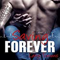 Saving Forever: Saving Forever, Book 3 (       UNABRIDGED) by Lexy Timms Narrated by Elizabeth Meadows