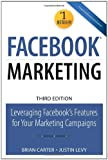 Facebook Marketing: Leveraging Facebook's Features...