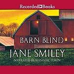 Barn Blind | Jane Smiley