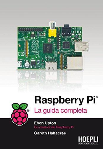 Raspberry PI La guida completa Hoepli informatica PDF