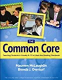 The Common Core: Teaching Students in Grades 6-12 to Meet the Reading Standards by Maureen McLaughlin, Brenda J. Overturf (2013) Paperback