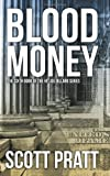 Scott Pratt Blood Money: 6 (Joe Dillard Series)
