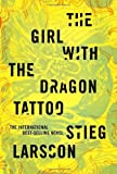 By Stieg Larsson: The Girl with the Dragon Tattoo