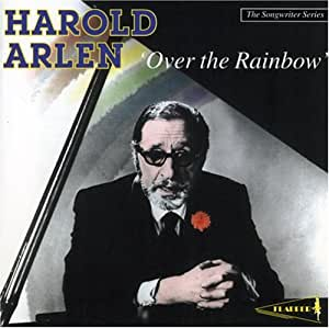 Over the Rainbow - Arlen, Harold