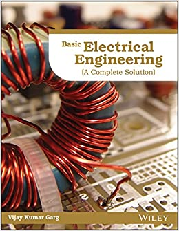 Buy Basic Electrical Engineering, (A Complete Solution) Book ...