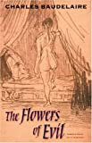 The Flowers of Evil (Wesleyan Poetry Series) (081956799X) by Charles Baudelaire