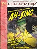img - for Ah-Sing Chronicles, Book Two: The Yellow Spider (The pulp classic!) book / textbook / text book