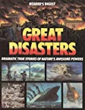 Great disasters (Reader's Digest general books)