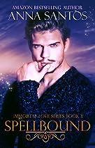 SPELLBOUND (IMMORTAL LOVE SERIES BOOK 3)